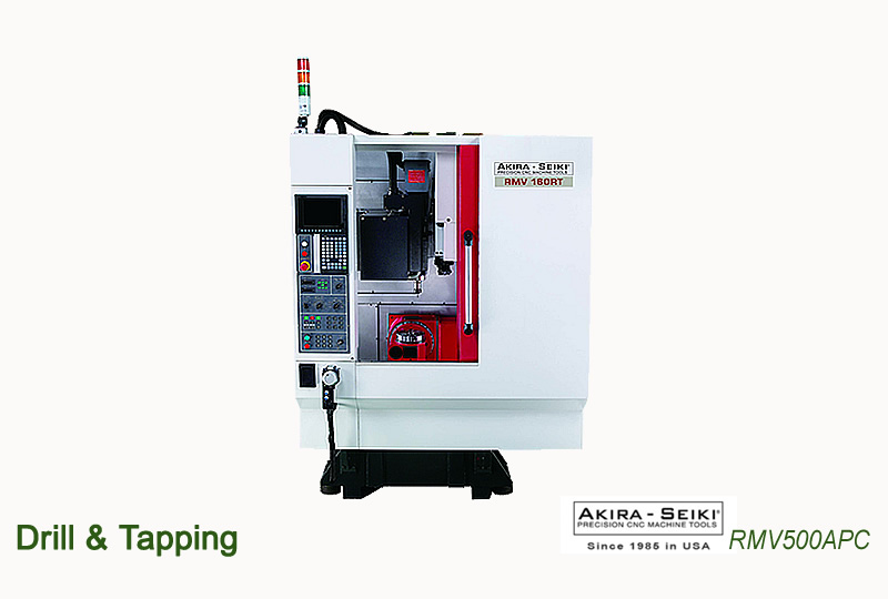 Drill & Tapping AKIRA-SEIKI Precision CNC Machine Tools RMV500APC
